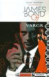 Cover for James Bond (Dynamite Entertainment, 2015 series) #1 [Cover D Retailer Incentive Mooney]