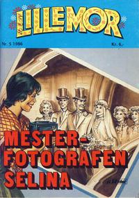 Cover Thumbnail for Lillemor (Serieforlaget / Se-Bladene / Stabenfeldt, 1969 series) #5/1986