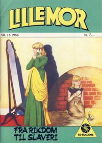 Cover Thumbnail for Lillemor (Serieforlaget / Se-Bladene / Stabenfeldt, 1969 series) #16/1986