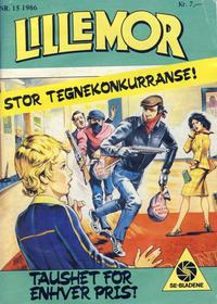 Cover Thumbnail for Lillemor (Serieforlaget / Se-Bladene / Stabenfeldt, 1969 series) #15/1986