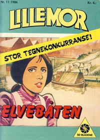 Cover Thumbnail for Lillemor (Serieforlaget / Se-Bladene / Stabenfeldt, 1969 series) #11/1986