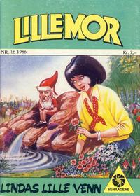 Cover Thumbnail for Lillemor (Serieforlaget / Se-Bladene / Stabenfeldt, 1969 series) #18/1986