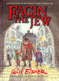 Cover Thumbnail for Fagin the Jew [Second Edition] (Dark Horse, 2013 series)