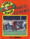 Cover for Boing superalbum (Serieforlaget / Se-Bladene / Stabenfeldt, 1985 series) #[1/1986] - Skyt, Leslie! [Abonnementsutgave]