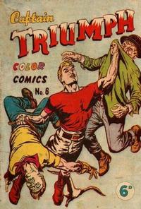Cover Thumbnail for Captain Triumph Comics (K. G. Murray, 1947 series) #6