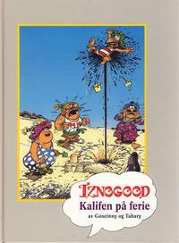 Cover Thumbnail for Iznogood [Seriesamlerklubben] (Hjemmet / Egmont, 1998 series) #[1] - Kalifen på ferie