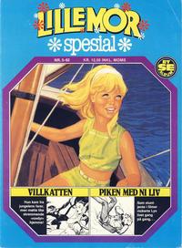 Cover Thumbnail for Lillemor Spesial (Serieforlaget / Se-Bladene / Stabenfeldt, 1980 series) #5/1982