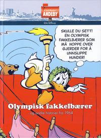 Cover Thumbnail for Carl Barks' Andeby (Hjemmet / Egmont, 2013 series) #[16] - Olympisk fakkelbærer - og andre historier fra 1964