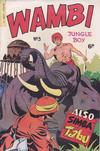 Cover for Wambi Jungle Boy (H. John Edwards, 1950 ? series) #3