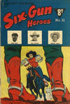 Cover for Six-Gun Heroes (Cleland, 1949 series) #11