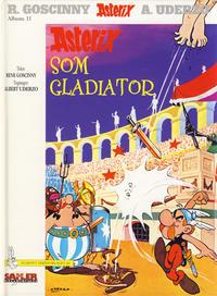 Cover Thumbnail for Asterix [Seriesamlerklubben] (Hjemmet / Egmont, 1998 series) #11 - Asterix som gladiator
