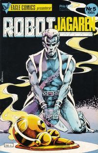 Cover Thumbnail for Robotjägaren (Eagle Comics; Pingvinförlaget, 1985 series) #5/1985