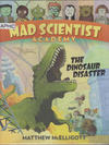 Cover for Mad Scientist Academy (Random House, 2015 series) #[1] - The Dinosaur Disaster
