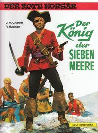 Cover Thumbnail for Der Rote Korsar (Kult Editionen, 1996 series) #[2] - Der König der sieben Meere