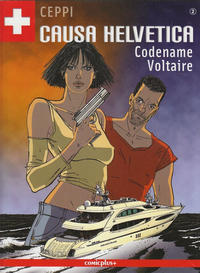 Cover Thumbnail for Causa Helvetica (comicplus+, 2008 series) #2 - Codename Voltaire