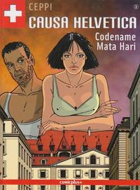 Cover Thumbnail for Causa Helvetica (comicplus+, 2008 series) #3 - Codename Mata Hari
