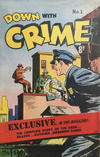 Cover for Down with Crime (Cleland, 1950 ? series) #1