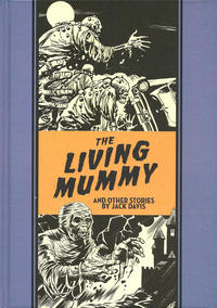 Cover Thumbnail for The Fantagraphics EC Artists' Library (Fantagraphics, 2012 series) #[16] - The Living Mummy and Other Stories