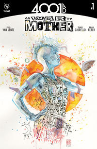 Cover Thumbnail for 4001 A.D.: War Mother (Valiant Entertainment, 2016 series) #1 [Cover A - David Mack]