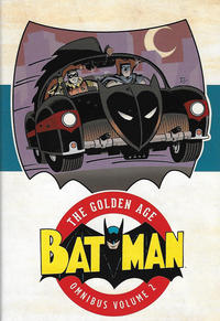 Cover Thumbnail for Batman: The Golden Age Omnibus (DC, 2015 series) #2