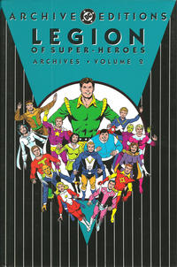 Cover Thumbnail for The Legion of Super-Heroes Archives (DC, 1991 series) #2 [2nd Printing]