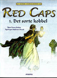 Cover Thumbnail for Fjerne Horisonter (Arboris, 1999 series) #4 - Red Caps 1: Det sorte kobbel