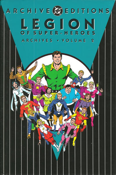 Cover for The Legion of Super-Heroes Archives (DC, 1991 series) #2 [2nd Printing]