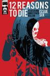 Cover for 12 Reasons to Die (Black Mask Studios, 2013 series) #6