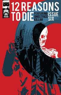 Cover Thumbnail for 12 Reasons to Die (Black Mask Studios, 2013 series) #6