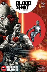 Cover Thumbnail for Bloodshot Reborn (Valiant Entertainment, 2015 series) #15 [Cover A - Thomás Giorello]