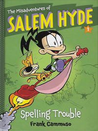 Cover Thumbnail for The Misadventures of Salem Hyde (Harry N. Abrams, 2013 series) #1 - Spelling Trouble