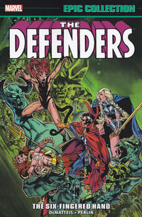 Cover Thumbnail for Defenders Epic Collection (Marvel, 2016 series) #6 - The Six-Fingered Hand