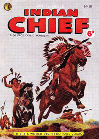 Cover Thumbnail for Indian Chief (World Distributors, 1953 series) #18