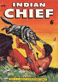 Cover Thumbnail for Indian Chief (World Distributors, 1953 series) #6