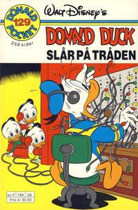 Cover Thumbnail for Donald Pocket (Hjemmet / Egmont, 1968 series) #129 - Donald Duck slår på tråden [1. opplag]