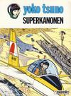 Cover for Yoko Tsuno (Semic, 1987 series) #9 - Superkanonen