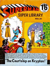 Cover Thumbnail for Superman Super Library (K. G. Murray, 1964 series) #31
