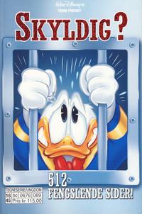 Cover Thumbnail for Donald Duck Tema pocket; Walt Disney's Tema pocket (Hjemmet / Egmont, 1997 series) #[85] - Skyldig?
