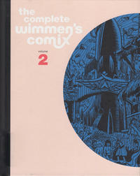 Cover Thumbnail for The Complete Wimmen's Comix (Fantagraphics, 2016 series) #2