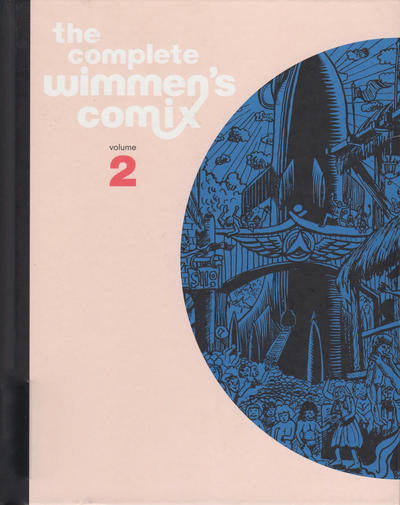 Cover for The Complete Wimmen's Comix (Fantagraphics, 2016 series) #2
