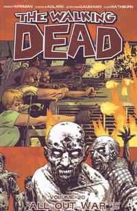 Cover Thumbnail for The Walking Dead (Image, 2004 series) #20 - All Out War, Part One