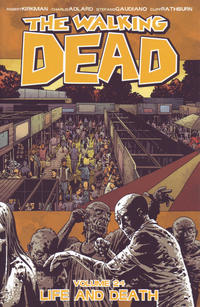 Cover Thumbnail for The Walking Dead (Image, 2004 series) #24 - Life and Death