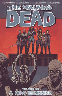 Cover Thumbnail for The Walking Dead (Image, 2004 series) #22 - A New Beginning