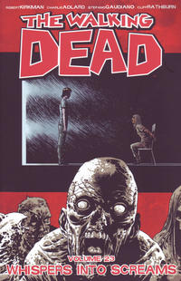 Cover Thumbnail for The Walking Dead (Image, 2004 series) #23 - Whispers Into Screams