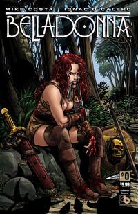 Cover Thumbnail for Belladonna (Avatar Press, 2015 series) #0 [Kickstarter Cornered - Ignacio Calero]