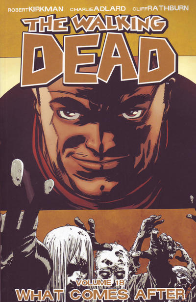 Cover for The Walking Dead (Image, 2004 series) #18 - What Comes After