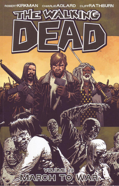 Cover for The Walking Dead (Image, 2004 series) #19 - March to War