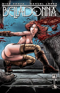 Cover Thumbnail for Belladonna (Avatar Press, 2015 series) #1 [Wraparound Nude - Nahuel Lopez]