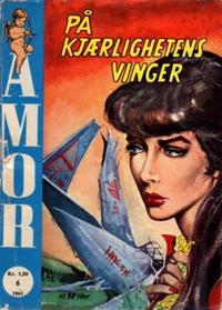 Cover Thumbnail for Amor (Serieforlaget / Se-Bladene / Stabenfeldt, 1961 series) #6/1961