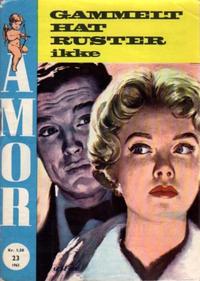 Cover Thumbnail for Amor (Serieforlaget / Se-Bladene / Stabenfeldt, 1961 series) #23/1963